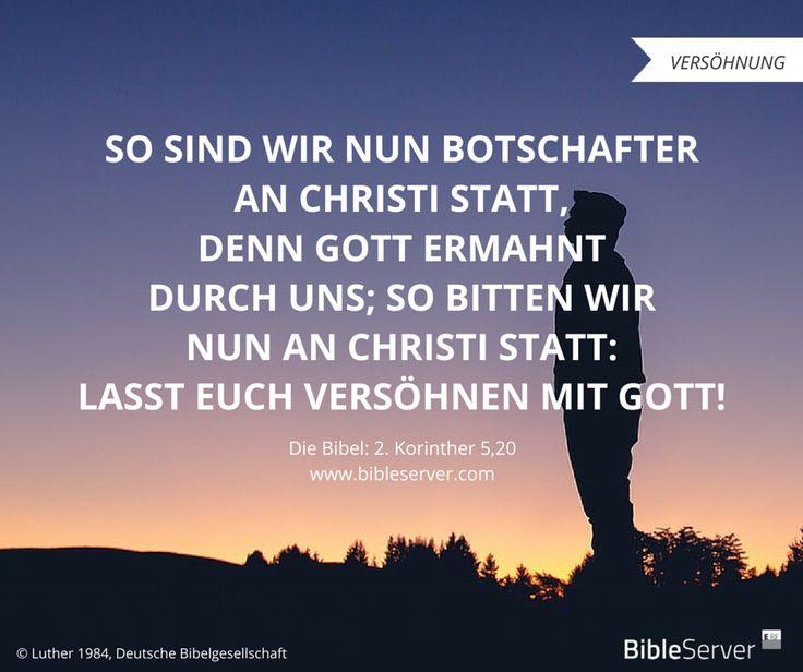 Botschafter an Christi statt. | Der Spruch des Tages steht in der Bibel auf #BibleServer: 2. Korinther 5,20