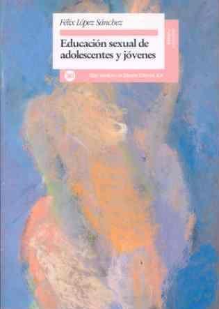 """Educación sexual de adolescentes y jóvenes : reelaboración de """"Cómo planear mi vida"""" / Félix López Sánchez; con la colaboración de Eugenio Carpintero... [et al.]. (1995)  http://absysnetweb.bbtk.ull.es/cgi-bin/abnetopac?TITN=222480"""