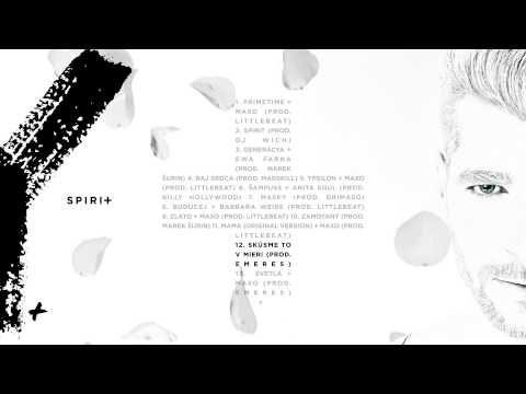 Majk Spirit - Skúsme to v mieri (prod. Emeres) - YouTube
