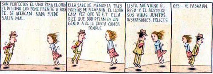 Liniers: Listo, ahí viene el beso y el resto de sus vidas juntos, inseparables, felices. Ops... se pasaron.