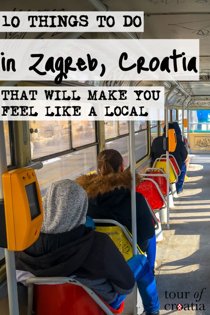 10 Things Locals Do In Zagreb Understand The Culture Of Croatian S Captal And Adapt In No Time Zagreb Croatia Tours Like A Local