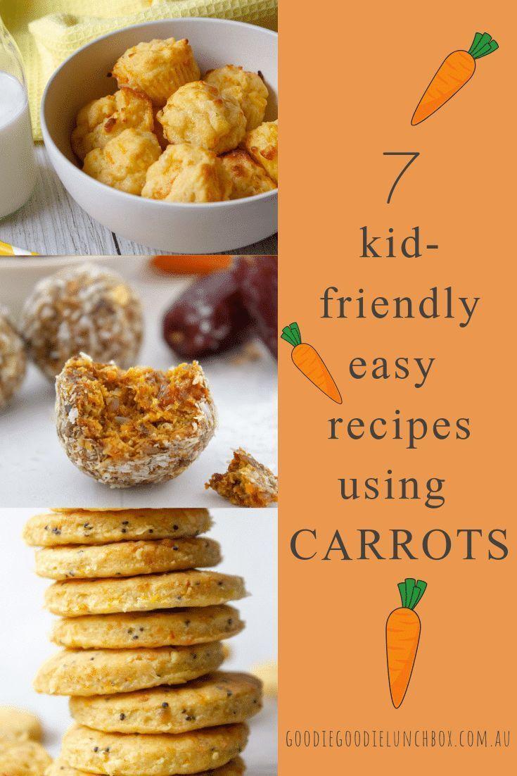 7 Kid Friendly Easy Recipes Using Carrots Recipe Using Carrots Carrot Recipe For Kids Easy Baking Recipes