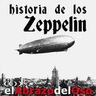 Esta semana vamos a recordar en #ElAbrazodelOso los secretos de aquél portento del aire que el Conde #Zeppelin convertiría en mito.