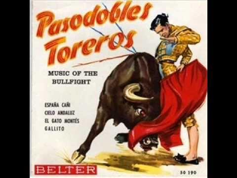 Pasodobles Toreros -  El gato montes
