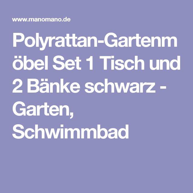Spectacular Polyrattan Gartenm bel Set Tisch und B nke schwarz Garten Schwimmbad