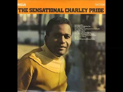 Charley Pride - Take Care Of The Little Things - YouTube