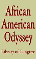 An exhibition from the Library of Congress. The African American Odyssey: A Quest for Full Citizenship displays more than 240 items.