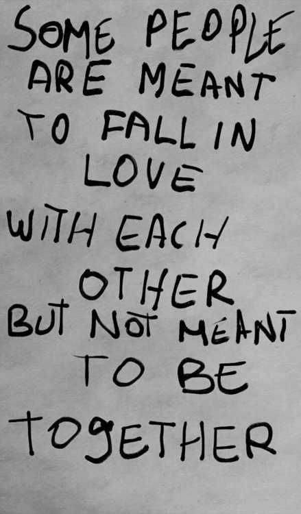 Gosh, it's true. But when you think about how many people are together and not in love, maybe that's not such a bad thing afterall....Cynical observation....or maybe a realists'? Cie La Vie....Forgot the third, Falling inlove with somneone who doesn't even feel the same way ....:(