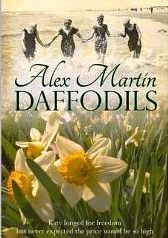 Daffodils  might seem a bit of an incongruous title for a book about war. It is not, for even in war we must have hope. Hope pushes through just as daffodils will push through the the seemingly frozen earth in Spring.Daffodils by Alex Martin   Check out my review. fayeswordbasket.blogspot.com
