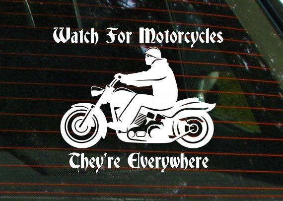 Watch For Motorcycles Car Window Decal Biker Decal 6 Quot X7
