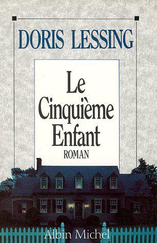 Le cinquième enfant : roman / Doris Lessing ; trad. de l'anglais par Marianne Véron
