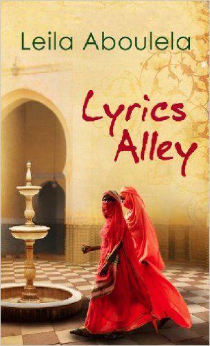 Lyrics Alley - Kindle edition by Leila Aboulela. Literature & Fiction Kindle eBooks @ Amazon.com.