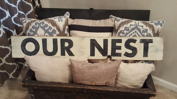 Our Nest Sign, Hand Painted Sign, Bedroom Sign, Wedding Gift,  Wood Sign, Farmhouse Decor,Distressed Sign, Country Decor, Rustic Sign by RagdollAnnies on Etsy https://www.etsy.com/listing/251949297/our-nest-sign-hand-painted-sign-bedroom