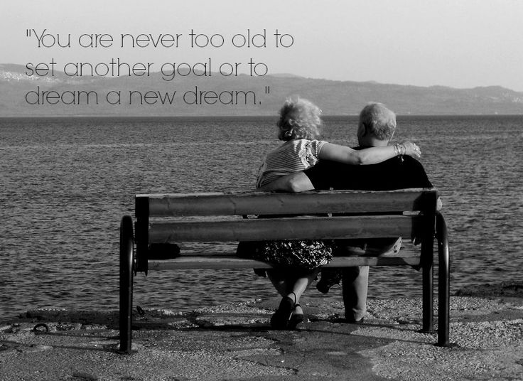 """You are never too old to set another goal or to dream a new dream."" ‪#‎motivation‬ ‪#‎inspire‬ ‪#‎goals‬ ‪#‎dreams‬"