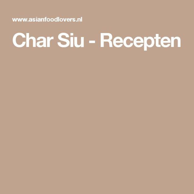 Char Siu - Recepten