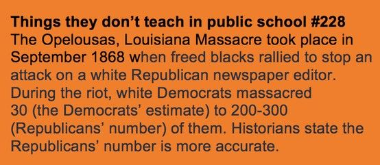 The Opelousas Massacre took place in 1868 when freed blacks rallied to stop an attack on a white Republican newspaper editor. During the riot, white Democrats massacred between 30 and 300 blacks.