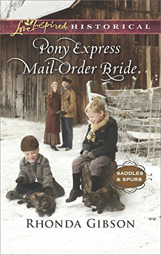 Pony Express Mail Order Bride Love Inspired Historical 367 By Rhonda Gibson