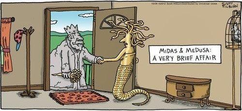 Midas and Medusa: A Very Brief Affair