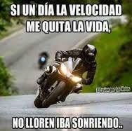 Resultado de imagen para frases de motociclistas