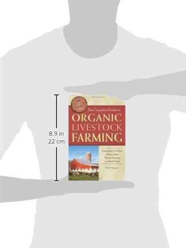 The Complete Guide to Organic Livestock Farming: Everything You Need to Know about Natural Farming o