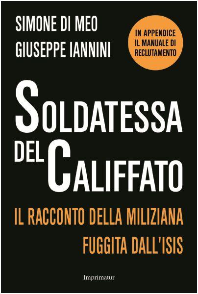 """""""Prostitute e miseria nel Paese distrutto dall'Isis"""" I racconti-choc della Soldatessa del Califfato   Report Campania"""