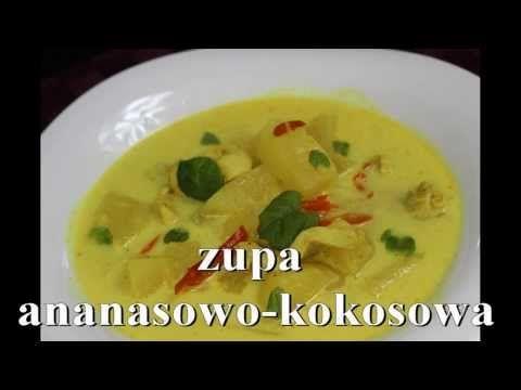 Zupa Ananasowo - Kokosowa - Chińskie Przepisy - Orientalny Serwis