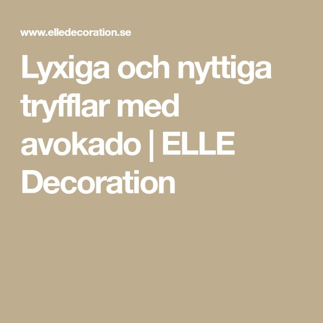 Lyxiga och nyttiga tryfflar med avokado | ELLE Decoration