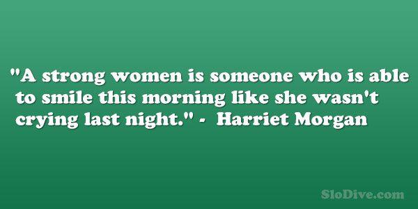 Harriet Morgan Quote