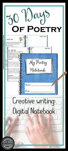 30 different poem forms your students can use!  From acrostic to octavia rima...each poem form includes directions, poem form, and example.  Digital notebook is easy to use.  Students type directly into the file.  Creative writing, National poetry month,