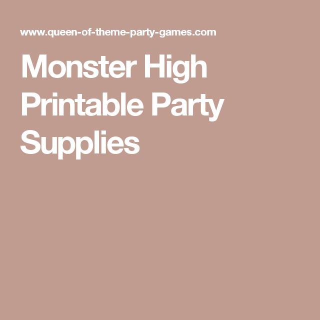 Monster High Printable Party Supplies