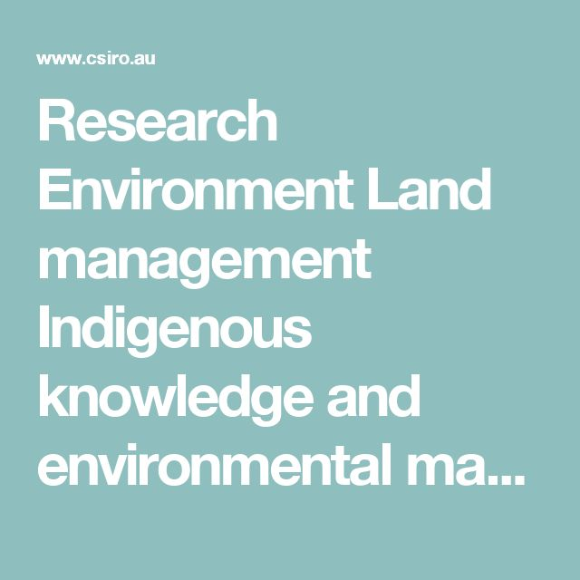 Research  Environment  Land management Indigenous knowledge and environmental management