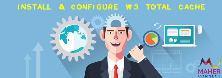 Install and Configure W3 Total Cache WordPress Plugin