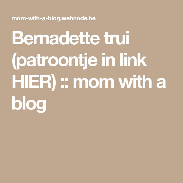 Bernadette trui (patroontje in link HIER) :: mom with a blog
