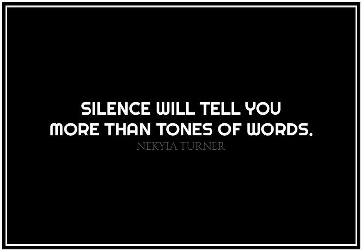 #88 silence will tell you...