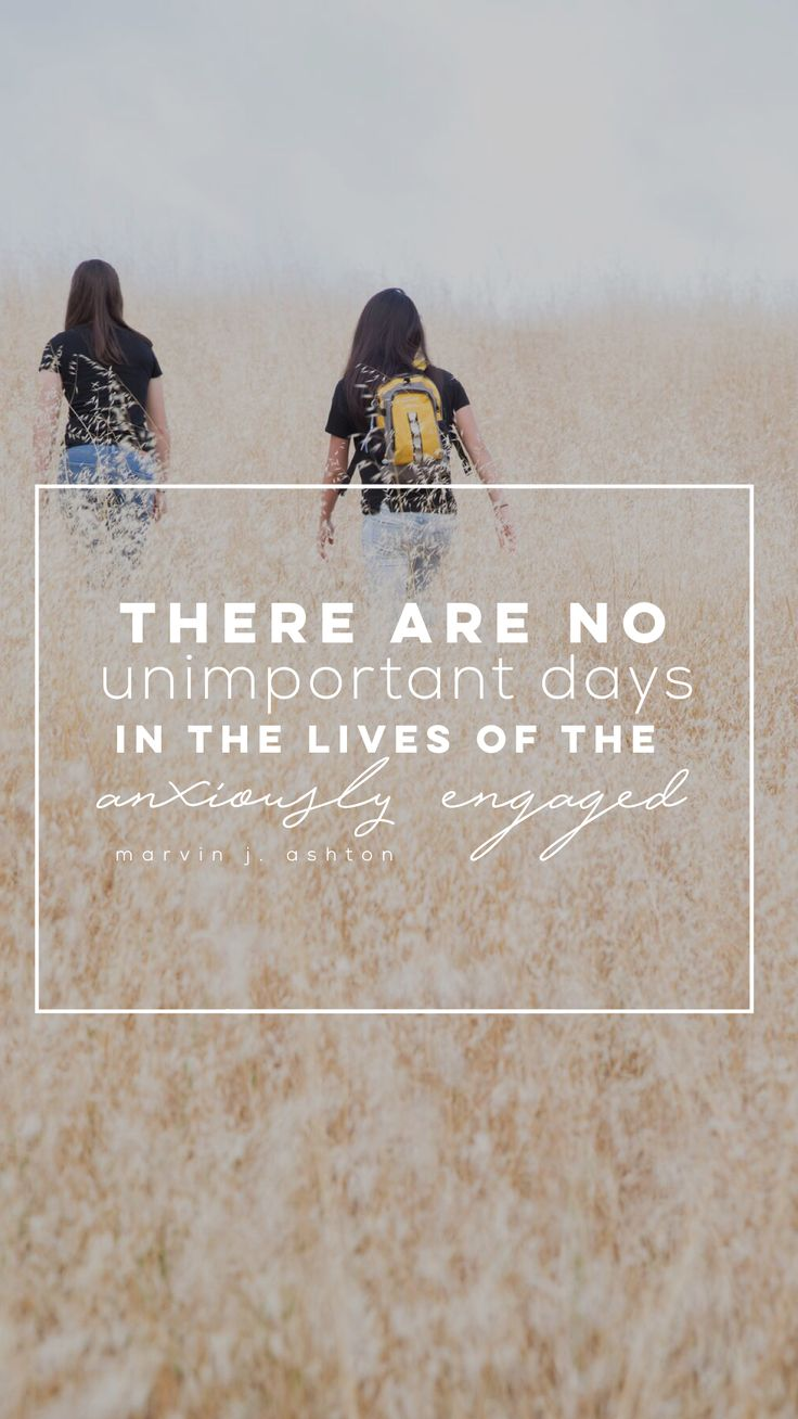 """""""There are no unimportant days in the lives of the anxiously engaged."""" -Marvin J. Ashton LDS Quotes #lds #mormon #christian #sharegoodness #armyofhelaman #helaman #wallpaper"""