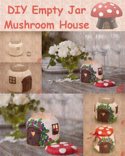 DIY - Jar Mushroom House