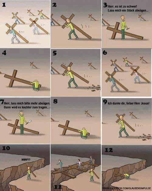 Jedem sein Kreuz......