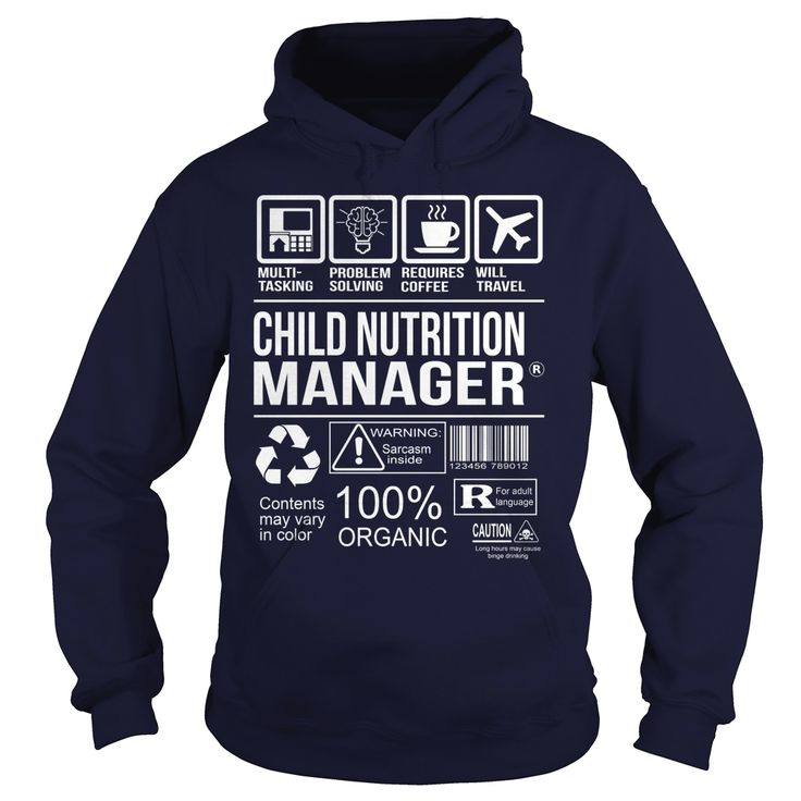 Awesome Shirt For Child Nutrition Manager Order HERE ==> https://www.sunfrog.com/LifeStyle/Awesome-Shirt-For-Child-Nutrition-Manager-Navy-Blue-Hoodie.html?41088 Please tag & share with your friends who would love it  #birthdaygifts #xmasgifts #jeepsafari