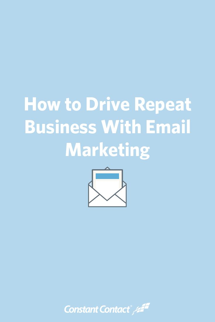 best tips from successful constant contact customers images on  how to drive repeat business email marketing