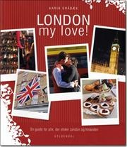London my love! af Karin Gråbæk, ISBN 9788702064360
