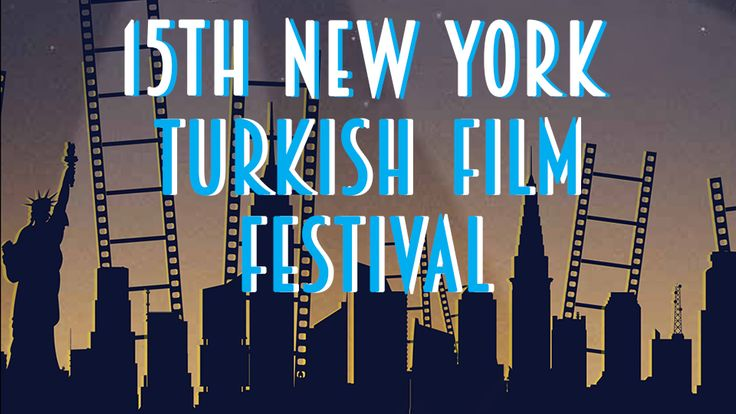 New York Turkish Film Fesival is starting today!  March 31 through April 3, 2016.