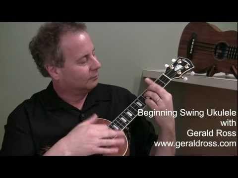 Beginning Swing Ukulele #3 - with Gerald Ross - YouTube ...