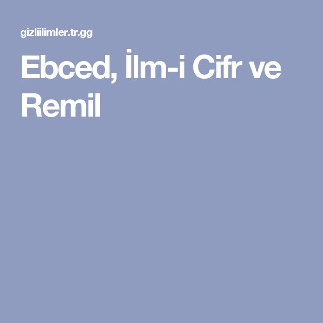 Ebced, İlm-i Cifr ve Remil