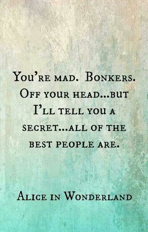 Madness Disney Quotes, Mad Hatters, Alice In Wonderland, At The Beach, Plaque, Aliceinwonderland, Go Ask Alice, Butterfl...