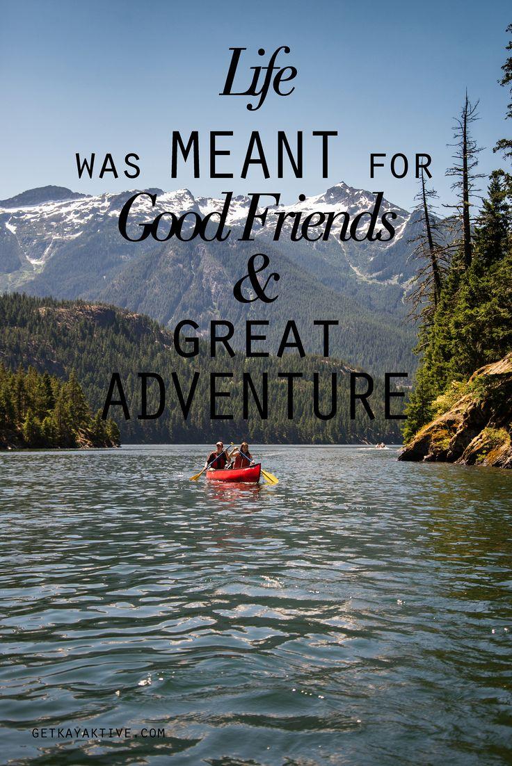 Best 25 Kayaking Quotes Ideas On Pinterest Canoe Canada