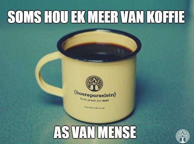 Sometimes I like coffee more than people.