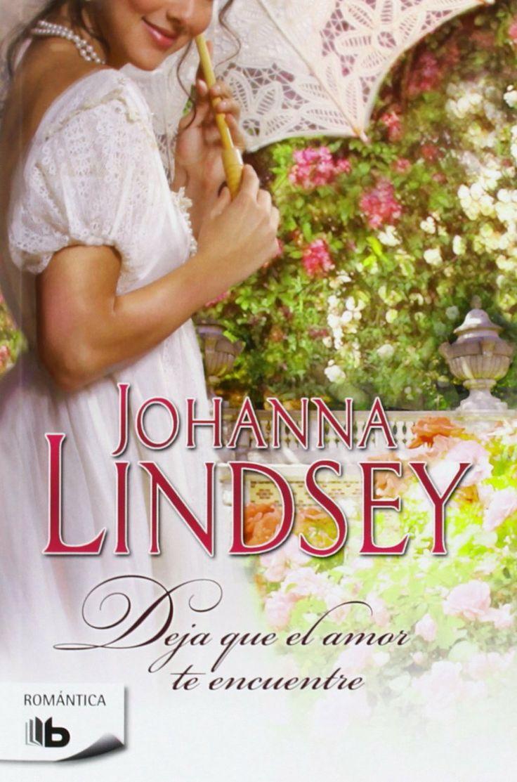 P R O M E S A S   D E   A M O R: Reseña - Deja que el amor te encuentre, Johanna Lindsey