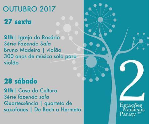 2 Estações Musicais em Paraty  Dia 27, sexta, às 21h, na Igreja do Rosário: Bruno Madeira.  Dia 28, sábado, às 21h, na Casa da Cultura: Quartessência.  Secretaria de Turismo de Paraty  #paratycidadedosfestivais #paratycultural #paratyconvention #secretariadecultura #secretariadeturismo #compartilhecultura #exposição #evento #festival #música #fotografia #arte #cultura #turismo #VisiteParaty #TurismoParaty #Paraty #PousadaDoCareca #PartiuBrasil #MTur #boatarde #boatardee #bomdia #boanoite…