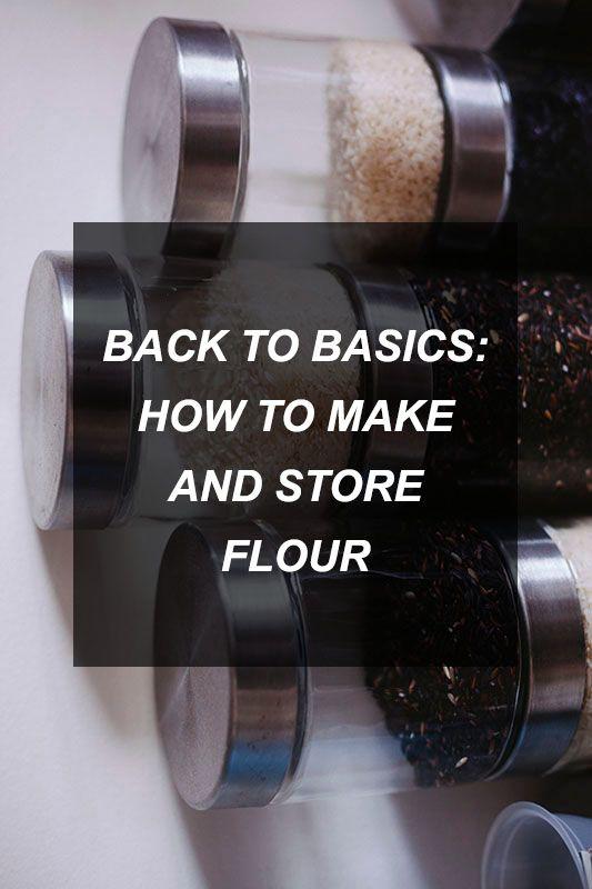Back to Basics: How to Make and Store Flour | Survival Shelf | Survivalist & Prepper Links