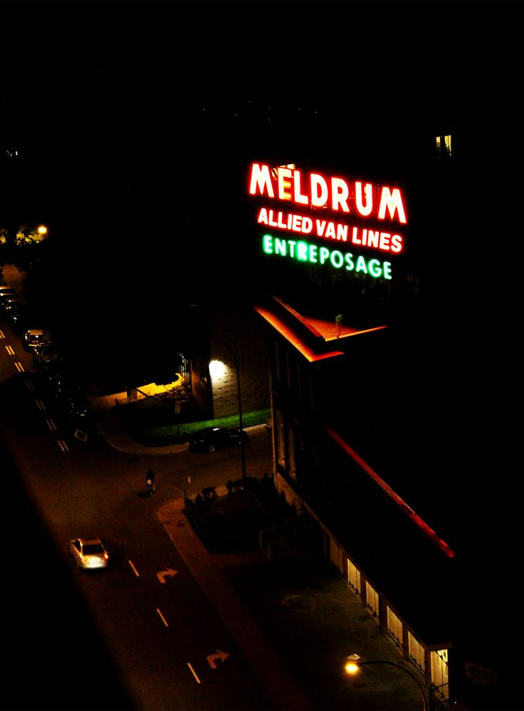 Meldrum: the iconic neon sign I see almost every day for 13 years from my balcony...still love it.